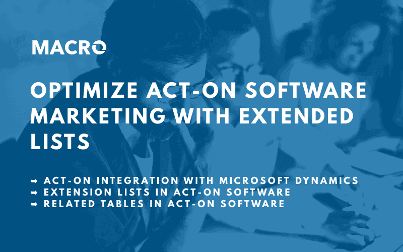 Optimization of Act-On Software Marketing with Extended Lists