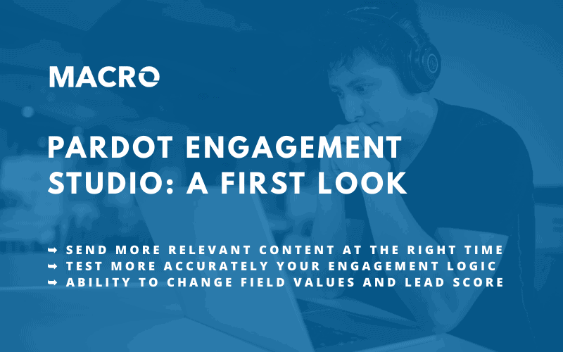 Pardot Engagement Studio Breakdown