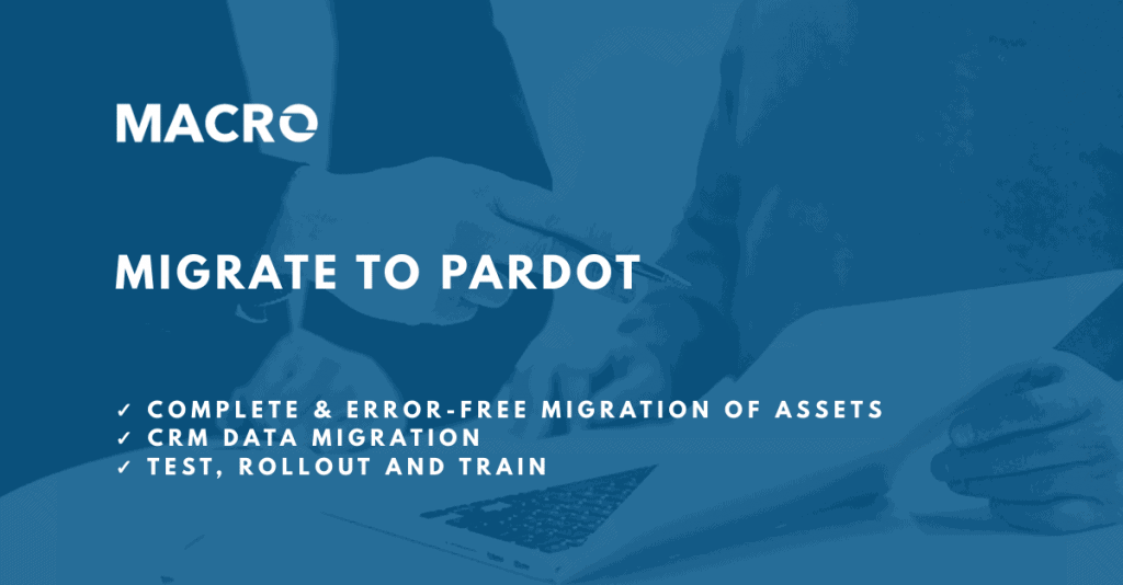 Pardot Migration