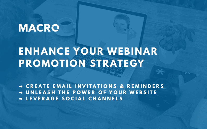 Webinar Promotion Strategies to Help You Get Results