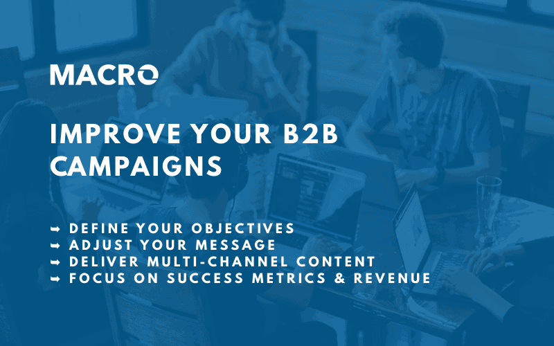 7 Ways to Improve Your B2B Campaigns